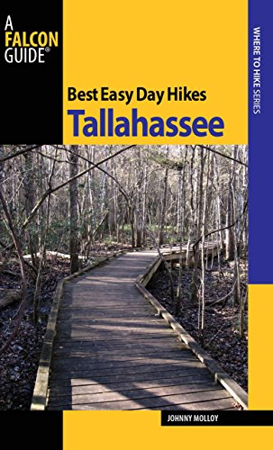 Best Easy Day Hikes Tallahassee (Best Easy Day Hikes Series)