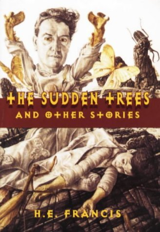 The Sudden Trees and Other Stories