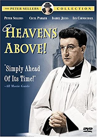 Amazon Heavens Above Peter Sellers Cecil Parker Isabel