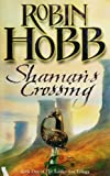 Shaman's Crossing (The Soldier Son Trilogy, Book 1): 1/3