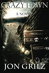 Crazytown: a novel (Volume 1)
