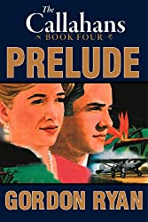 Prelude: The Callahans Book Four