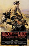 Shadow of the Lariat, , 088394099X