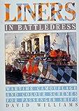 Liners in Battledress, David Williams, 0920277500