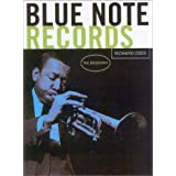 Blue Note Records: The Biography