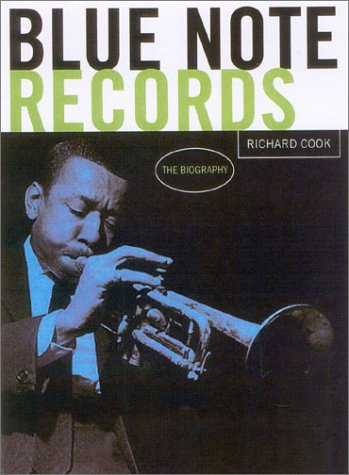 Blue Note Records: The (Richard Cook Jazz)
