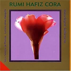 Rumi/Hafiz/Cora
