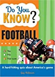 Do You Know? Football, Guy Robinson, 1402212305