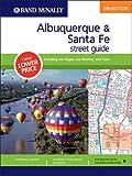 Rand McNally Albuquerque & Santa Fe Street Guide: Including Las Vegas, Los Alamos, and Taos