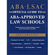 ABA LSAC Official Guide to ABA-Approved Law Schools, 2003