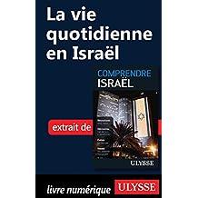 La vie quotidienne en Israël