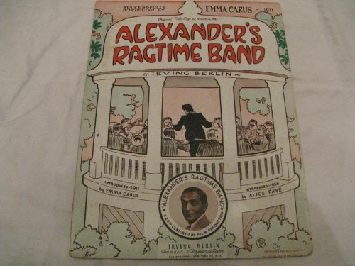 ALEXANDERS RAGTIME BAND IRVING BERLIN 1938 SHEET MUSIC SHEET MUSIC 364
