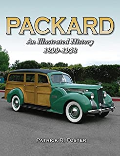 Book Cover: Packard: An Illustrated History 1899-1958