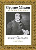 George Mason, Robert A. Rutland, 0807106968
