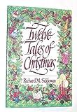Twelve Tales of Christmas, Richard M. Siddoway, 0884948455