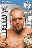 DK Reader Level 3 WWE: The Big Show (DK READERS)