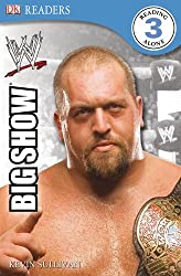 DK Reader Level 3 WWE: The Big Show (DK READERS)