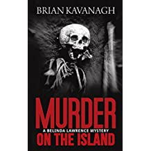 Murder on the Island (A Belinda Lawrence Mystery)