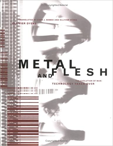 Metal and Flesh: The Evolution of Man - Technology Takes ...