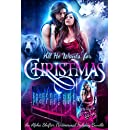 All He Wants For Christmas: A Limited Edition Paranormal Alpha Shifter Holiday Bundle
