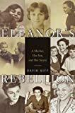 Eleanor's Rebellion, David Siff, 037540175X