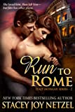 Run To Rome (Italy Intrigue Series Book 2)