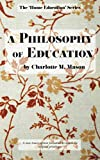Download A Philosophy of Education (The Home Education Series) (Volume 6) in PDF ePUB Free Online