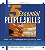 Book cover for The 5 Essential People Skills: How to Assert Yourself, Listen to Others, and Resolve Conflicts