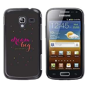 Caucho caso de Shell duro de la cubierta de accesorios de protección BY RAYDREAMMM - Samsung Galaxy Ace 2 I8160 Ace II X S7560M - Big Motivational Quote Text