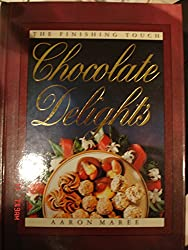 Chocolate Delights (Finishing Touch)