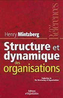 Structure et dynamique des organisations par Mintzberg