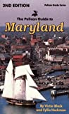 The Pelican Guide to Maryland, Victor Block and Fyllis Hockman, 1565540395