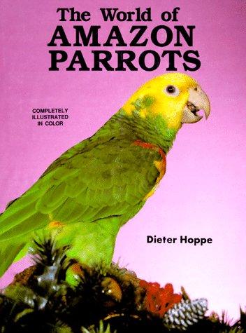 The World of Amazon Parrots