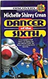 img - for Dancer of the Sixth by Michelle Shirey Crean (1993-03-01) book / textbook / text book