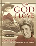 The God I Love, Joni Eareckson Tada and Ann Spangler, 0310807212