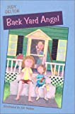 Back Yard Angel, Judy Delton, 0613182391