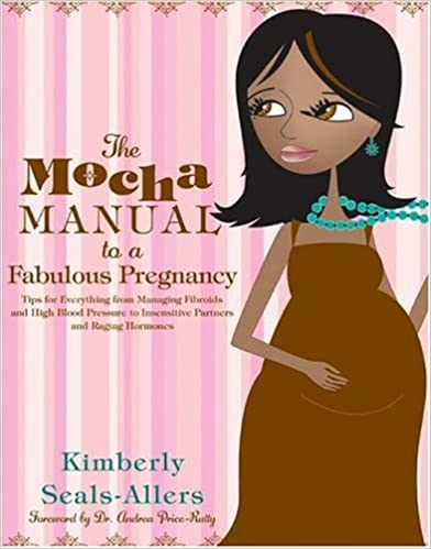Book The Mocha Manual to a Fabulous Pregnancy