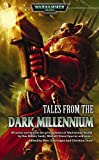 Tales from the Dark Millennium, Marc Gascoigne, Christian Dunn, 1844164187
