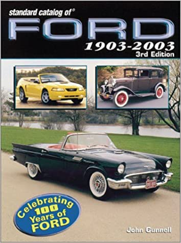 Standard Catalog of Ford, 1903-2003