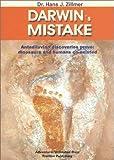 Darwin's Mistake, Hans. J. Zillmer, 193188207X