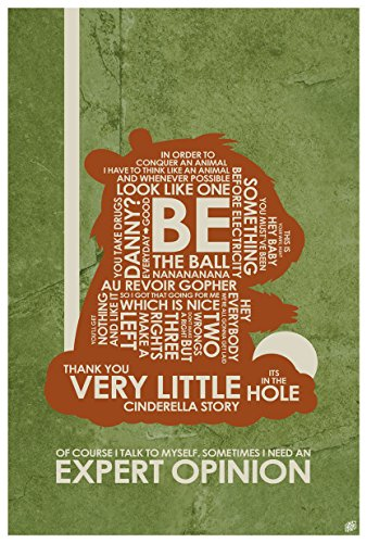 Caddyshack. Carl Spackler: Sometimes I Need an Expert Opinion Word Art Print Poster (12