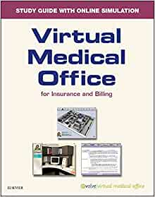 Virtual Medical Office for Insurance Workbook with Access
