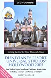 img - for Econoguide Disneyland Resort, Universal Studios Hollywood 2005: And Other Major Southern California Attractions Including Disney's California Adventure (Econoguide Series) book / textbook / text book