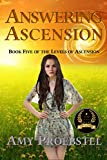 Answering Ascension: Magical Realism Fantasy (Book Five of the Levels of Ascension)