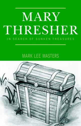 Mary Thresher: Amazon ca: Mark Lee Masters: Books