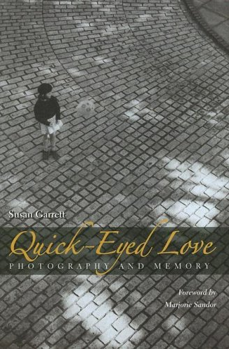 Download QUICK-EYED LOVE Photography and Memory pdf
