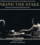 Taking the Stage, John Haynes, Lindsay Anderson, 0500274428
