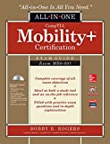 CompTIA Mobility+ All-In-One Exam Guide (Exam MB0-001), Rogers, Bobby E. E., 0071825320