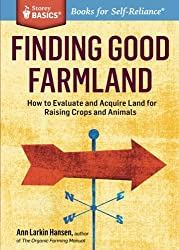 Image of the product Finding Good Farmland: that is listed on the catalogue brand of Storey Publishing, LLC.