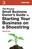 The Pocket Small Business Owner's Guide to Starting Your Business on a Shoestring, Carol Tice, 1621532399